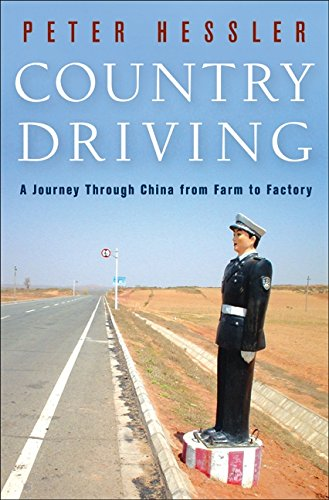 9780061804090: Country Driving: A Journey Through China from Farm to Factory