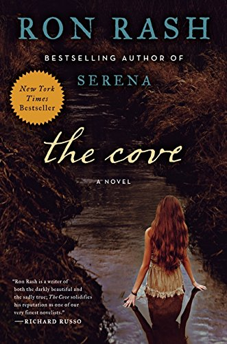 The Cove: A Novel: Rash, Ron