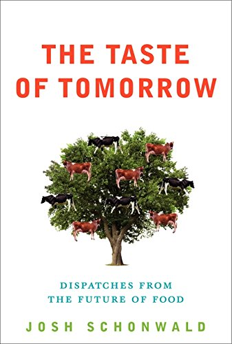 9780061804212: The Taste of Tomorrow: Dispatches from the Future of Food