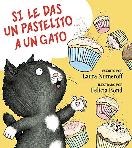 9780061804311: Si le das un pastilito a un gato (Spanish Edition)