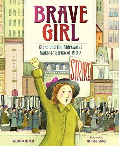9780061804427: Brave Girl: Clara and the Shirtwaist Makers' Strike of 1909