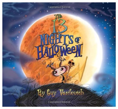 9780061804465: The 13 Nights of Halloween