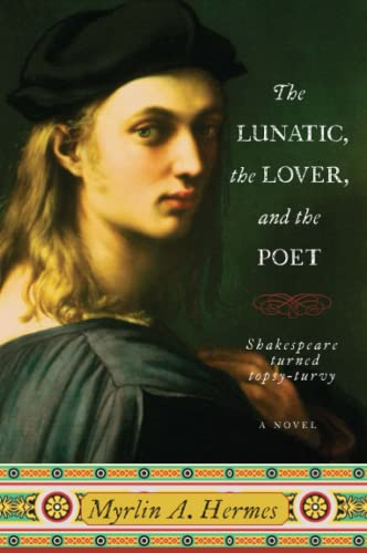 9780061805196: The Lunatic, the Lover, and the Poet
