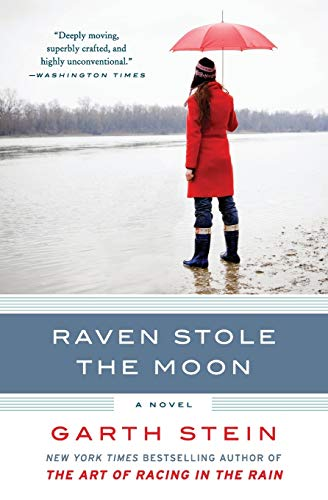 9780061806384: Raven Stole the Moon: A Novel