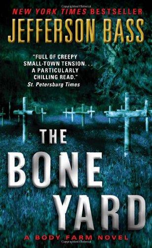 9780061807046: The Bone Yard (Body Farm)