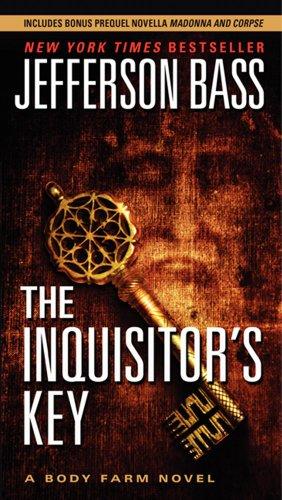 9780061807060: The Inquisitor's Key (Body Farm Novels)