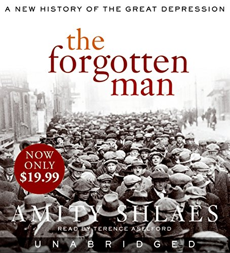 9780061807299: The Forgotten Man: A New History of the Great Depression