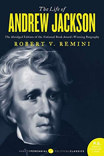 The Life of Andrew Jackson (0061807885) by Robert V. Remini