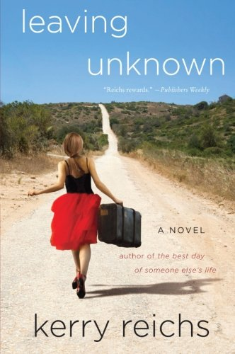 9780061808135: Leaving Unknown: A Novel
