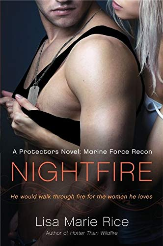 9780061808289: Nightfire: A Protectors Novel: Marine Force Recon (The Protectors Trilogy)