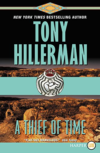 9780061808401: A Thief of Time (A Leaphorn and Chee Novel)