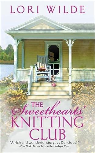 The Sweethearts' Knitting Club: Wilde, Lori