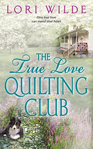 9780061808906: The True Love Quilting Club (Avon Romance)