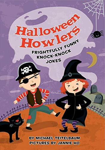 Halloween Howlers: Frightfully Funny Knock-Knock Jokes (9780061808913) by Michael Teitelbaum