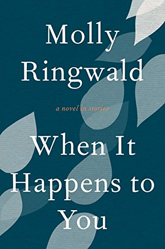9780061809460: When It Happens to You: A Novel in Stories