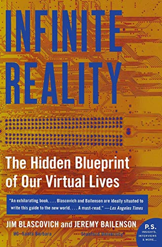 9780061809514: Infinite Reality: The Hidden Blueprint of Our Virtual Lives (P.S.)
