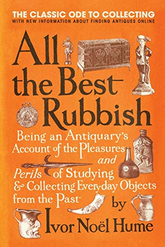 9780061809897: All the Best Rubbish: The Classic Ode to Collecting