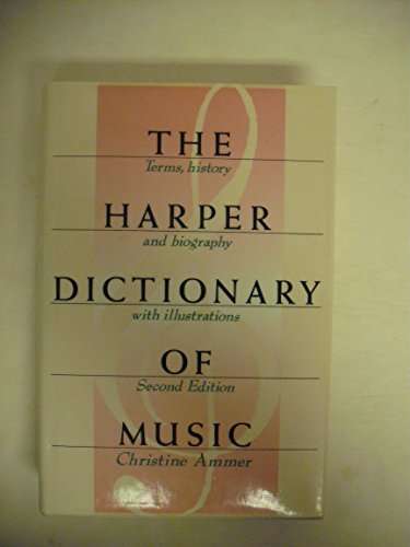 9780061810206: The Harper Dictionary of Music: Terms, History and Biography with Illustrations