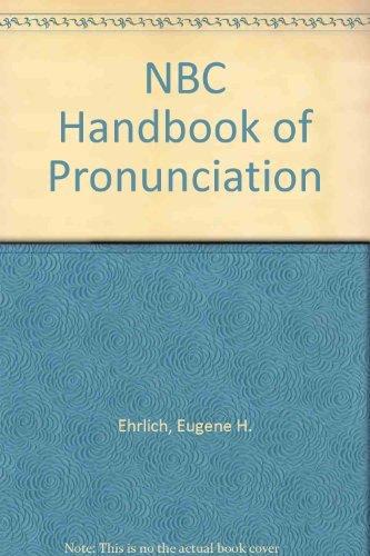 NBC Handbook of Pronunciation (0061811424) by Ehrlich, Eugene H.; Hand, Raymond, Jr.