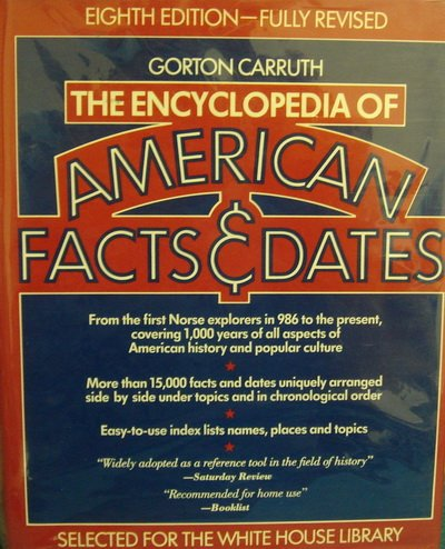 9780061811432: The encyclopedia of American facts & dates