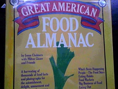 9780061811517: The Great American Food Almanac