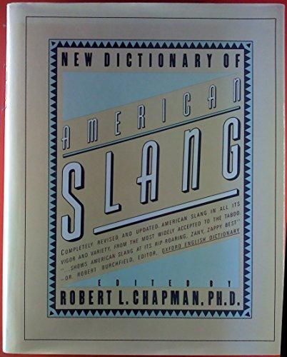 NEW DICTIONARY OF AMERICAN SLANG: CHAPMAN ROBERT