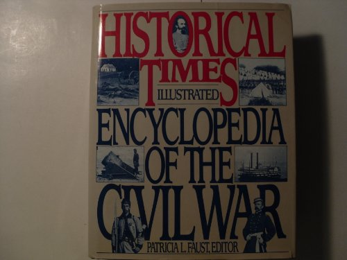 9780061812613: Historical times illustrated encyclopedia of the Civil War