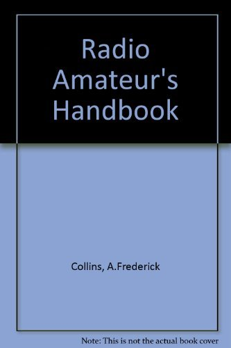 9780061813665: The Radio Amateur's Handbook