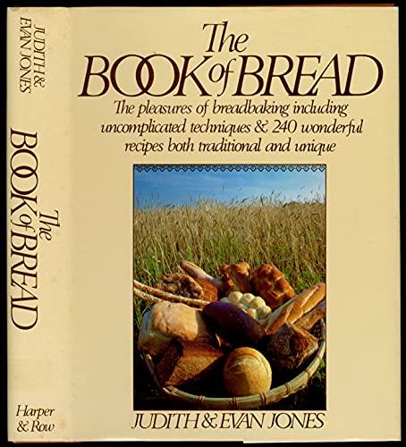 9780061814341: The book of bread