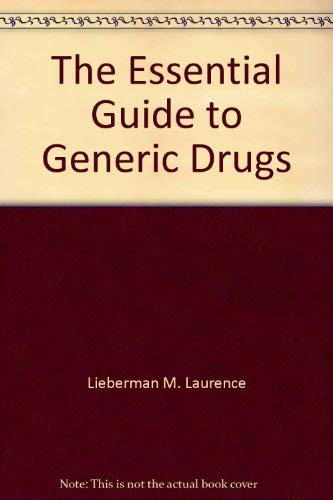 9780061815355: The essential guide to generic drugs