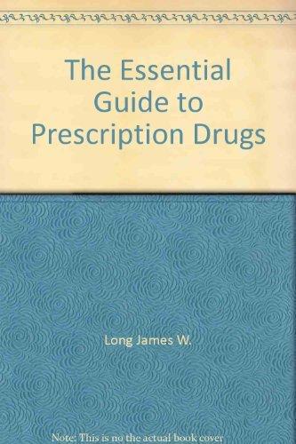9780061815522: The Essential Guide to Prescription Drugs