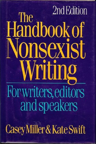The handbook of nonsexist writing (0061816027) by Miller, Casey
