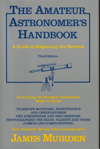 The Amateur Astronomer's Handbook (Third Edition)