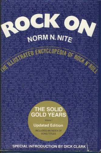 9780061816420: Rock on: Solid Gold Years, 1949-64 v. 1: Illustrated Encyclopaedia of Rock 'n' Roll
