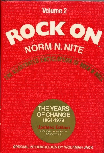 Rock On Volume 2: The Years of Change 1964-1978 (9780061816437) by Norm N. Nite