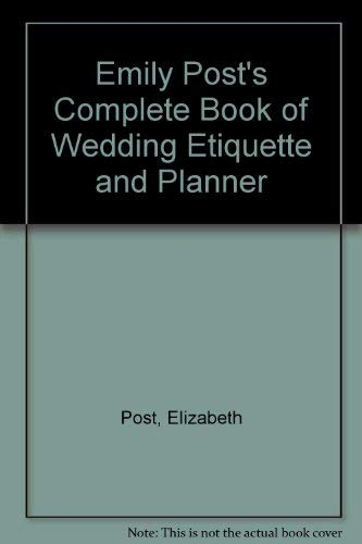 9780061816826: Emily Post's Complete Book of Wedding Etiquette and Planner