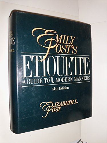 9780061816833: Emily Post's Etiquette