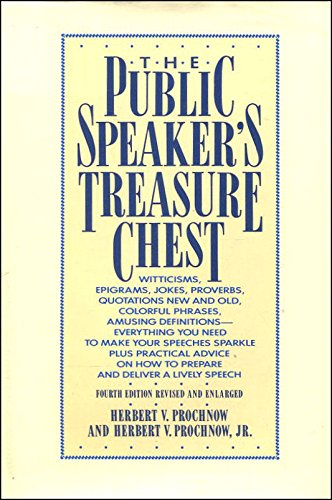 9780061816925: The Public Speaker's Treasure Chest: A Compendium of Source Material to Make Your Speech Sparkle