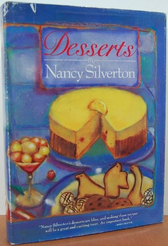 9780061817700: Desserts by Nancy Silverton (1986-01-01)