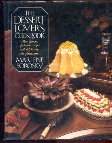 9780061817816: The Dessert Lover's Cookbook