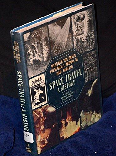 Space Travel: A History : An Update: Von Braun, Werner.;