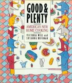 9780061819285: Good and Plenty: America's New Home Cooking
