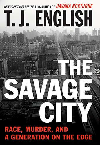 9780061824555: The Savage City: Race, Murder, and a Generation on the Edge