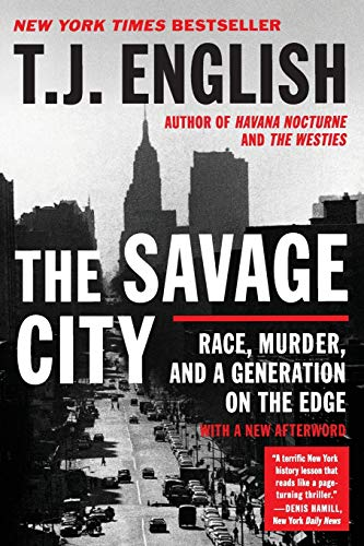 9780061824586: The Savage City: Race, Murder, and a Generation on the Edge