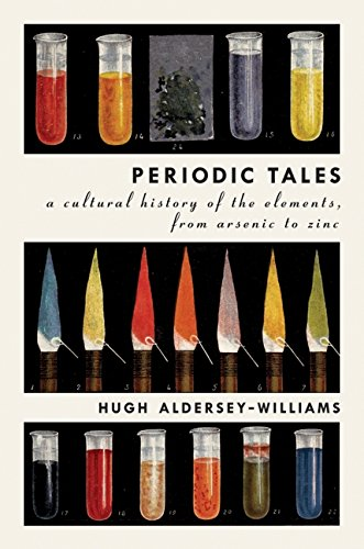 9780061824722: Periodic Tales: A Cultural History of the Elements, from Arsenic to Zinc