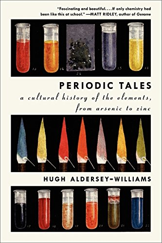 9780061824739: Periodic Tales: A Cultural History of the Elements, from Arsenic to Zinc
