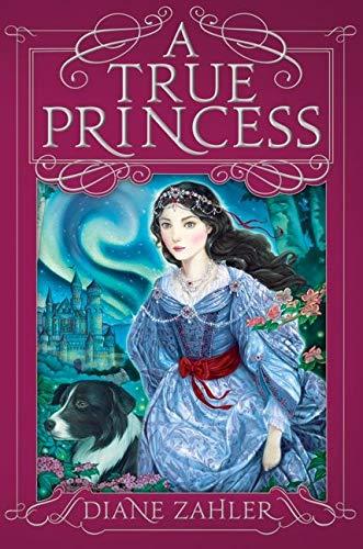9780061825019: A True Princess