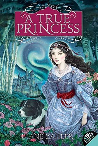 9780061825033: A True Princess
