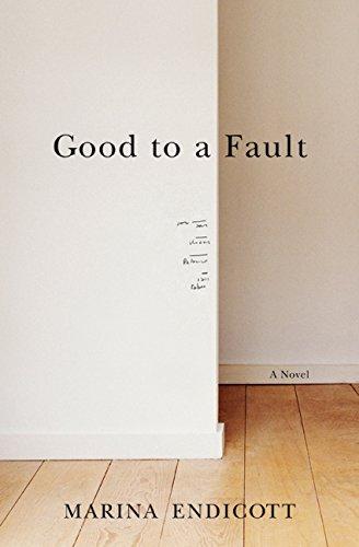 9780061825897: Good To a Fault: A Novel