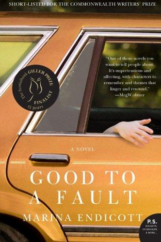 9780061825903: Good to a Fault: A Novel